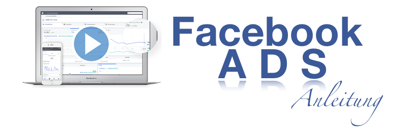 Facebook Ads Anleitung 2.0 von Nico Lampe – Test- und Erfahrungsbericht – JETZT INKL. BONUS