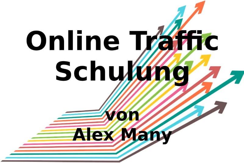Online Traffic Schulung von Alex Many - Test und Erfahrungsbericht