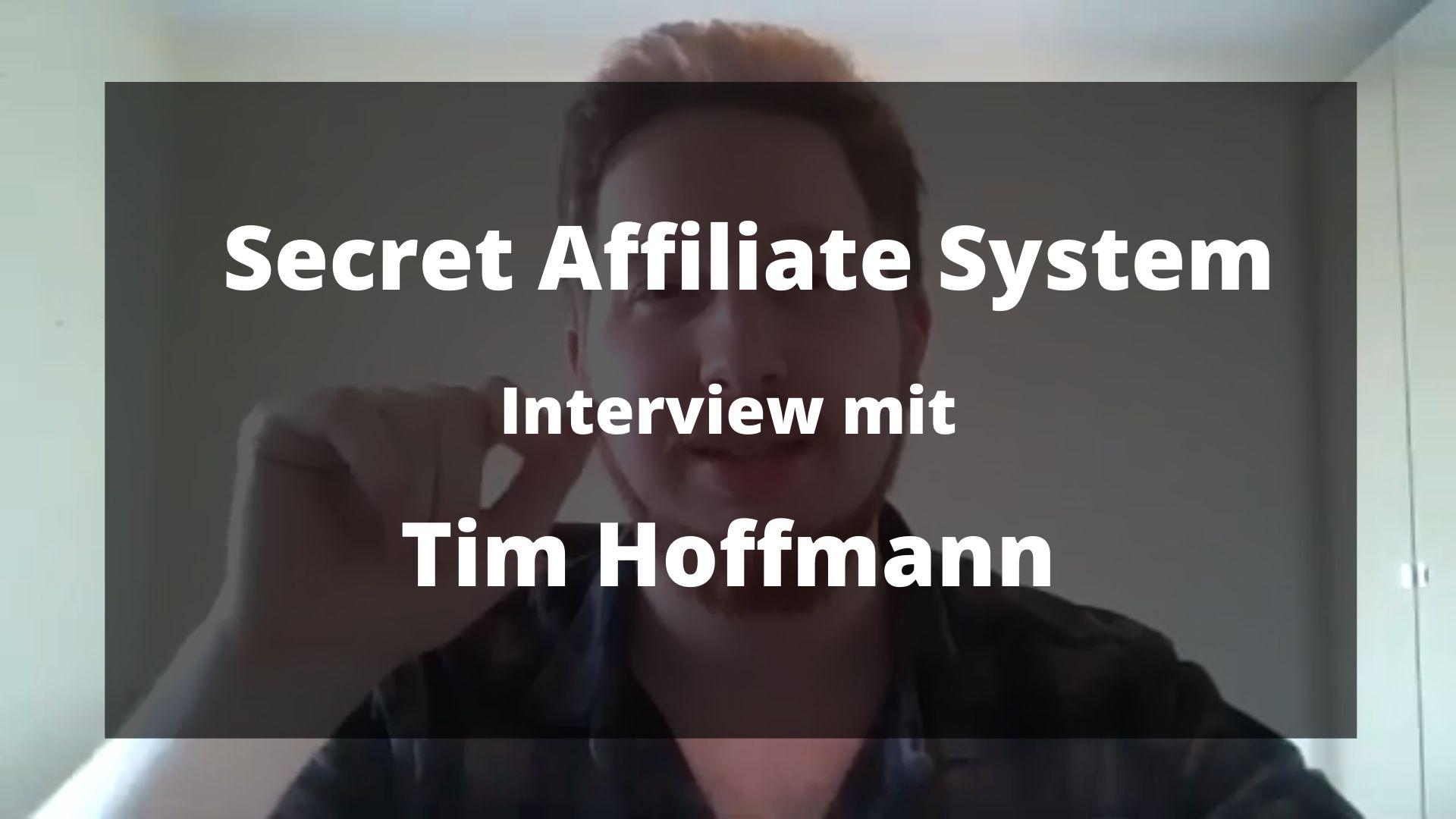 Secret Affiliate System - Interview mit Tim Hoffmann